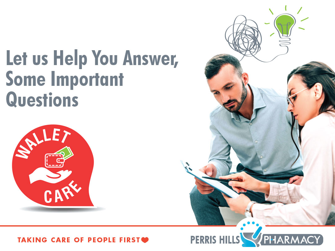 Wallet Care Program, Let us help you answer some important questions